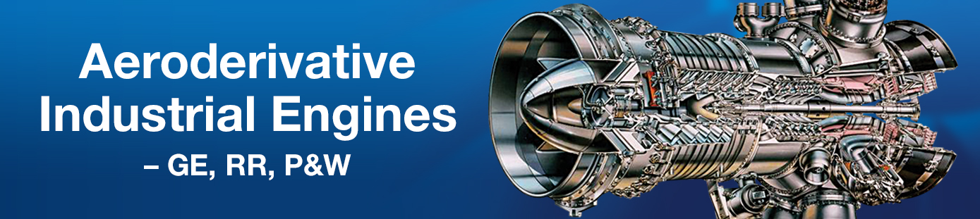 Aeroderivative industrial engine repairs - GE, Pratt & Whitney, Rolls Royce